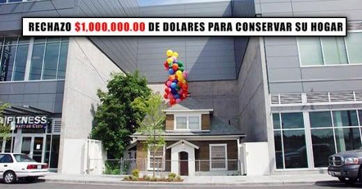 rechazo 1,000,000 de dolares para cnservar su hogar