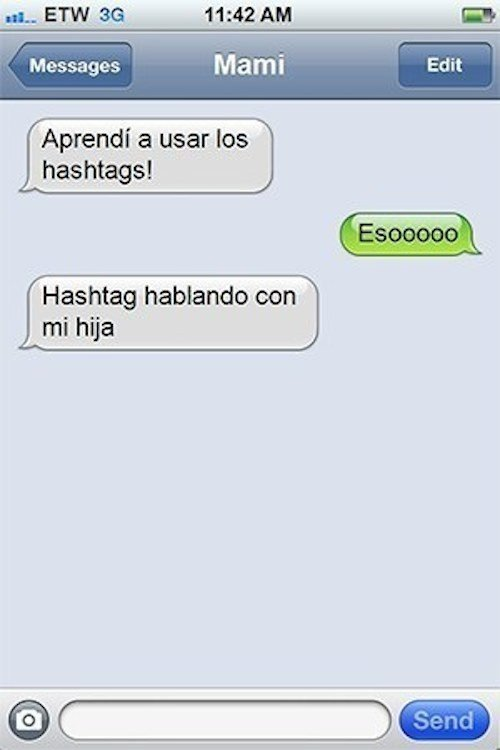 Mensaje de texto de mamá aprendiendo a usar hashtag