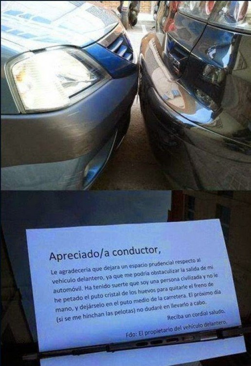 apreciado conductor letrero deonde le pide de manera formal y agresiva que se quite de su cochera