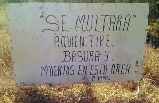 letrero del municipio que dice no dejar muertos