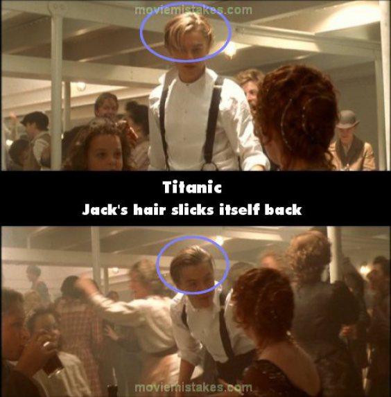 Error en las escenas del Titanic donde el cabello de Jack se acomoda de una escena a otra