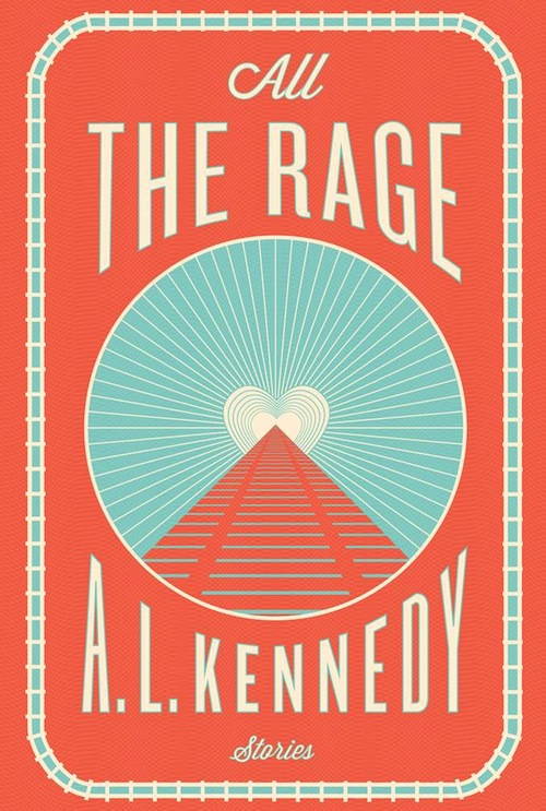 All the rage por A. L. Kennedy