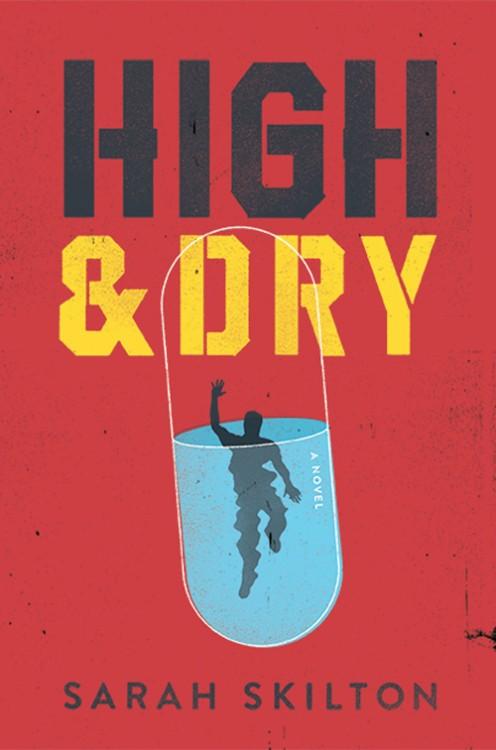 High & Dry por Sarah Skilton