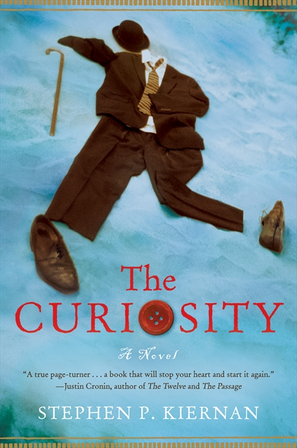 The curiosity por Stephen P. Kiernan