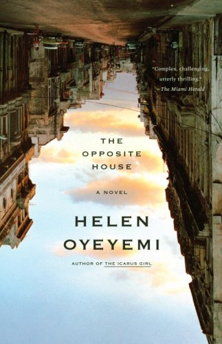 The opposite house por Helen Oyeyemi