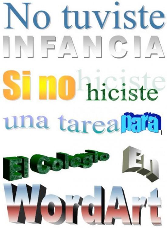 Frase echa con las diferentes letras de Word art