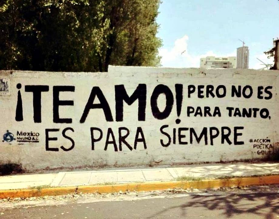Graffitis De Acción Poética Que Queremos Que Nos Dediquen
