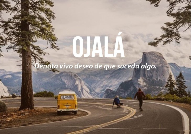 imagen de personas en una carretera con la definición de la palabra ojalá