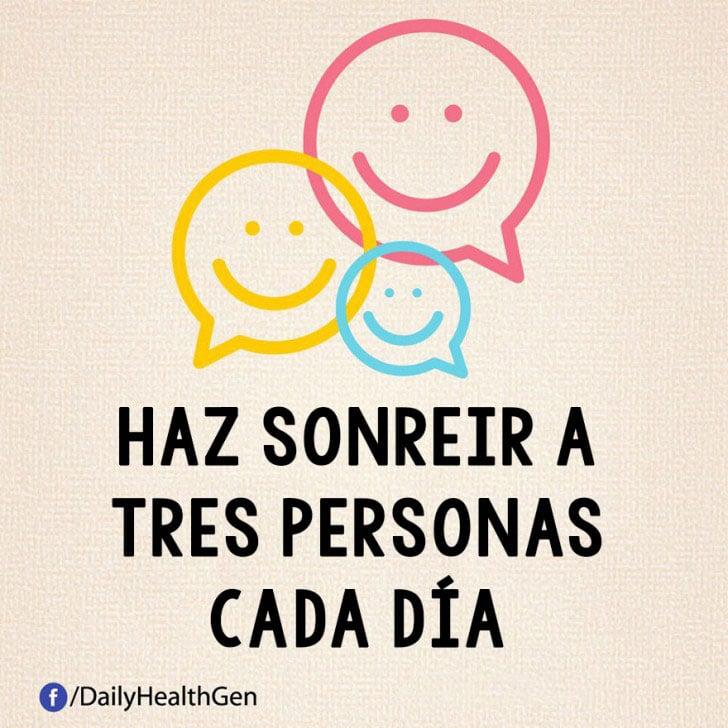 Haz sonreir a tres personas cada día