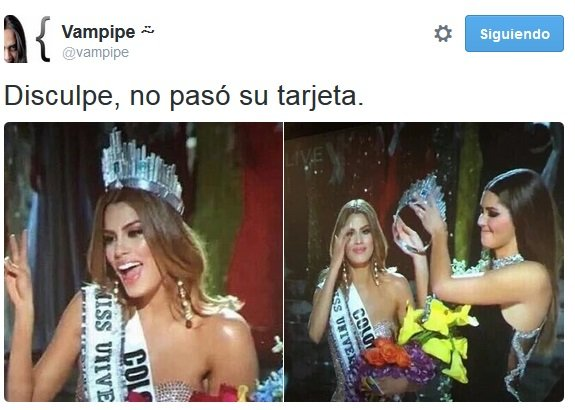 meme de la miss colombia con la frase de que su tarjeta no pasa