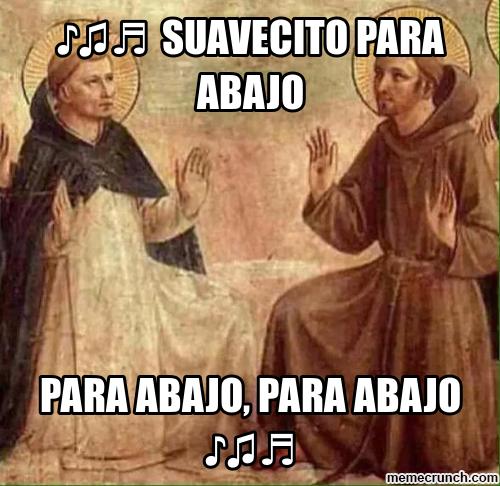 meme de una obra renacentista con las letras de suavecito para abajo, para abajo