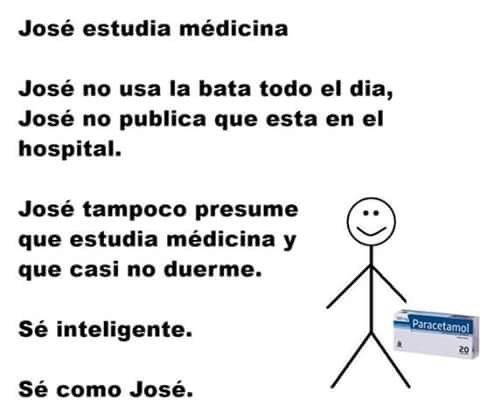 Meme 'Sé inteligente, sé como José' de personas que estudian medicina