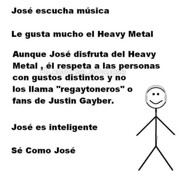 Meme 'Sé inteligente, sé como José' persona que escucha Heavy Metal