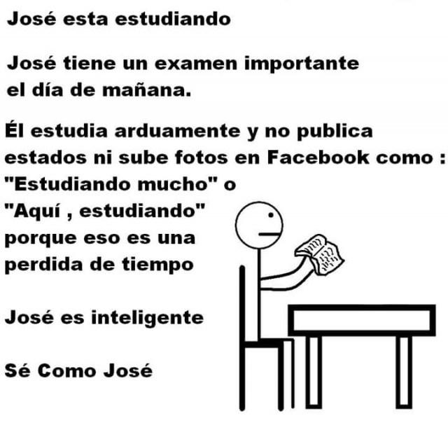 Meme 'Sé inteligente, sé como José' estudiando para un examen