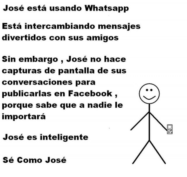 Meme 'Sé inteligente, sé como José' tomar capturas de pantalla en whatsapp