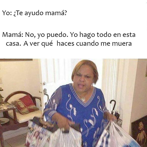 meme de cuando le quieres ayudar a tu mamá con las bolsas del super
