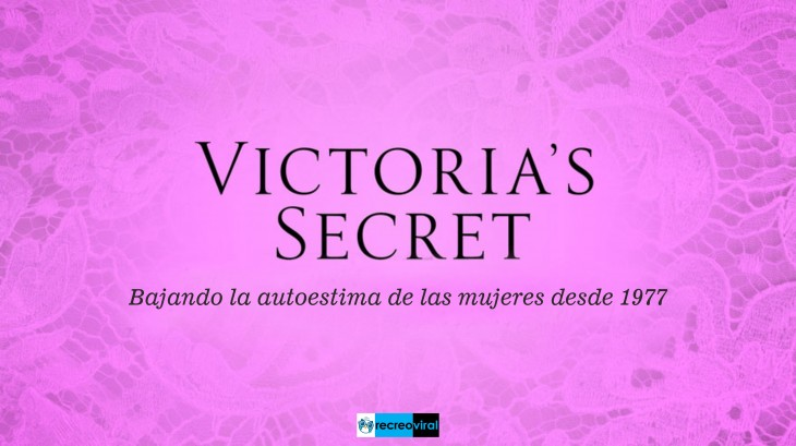 HONESTIDAD. VICTORIA SECRET