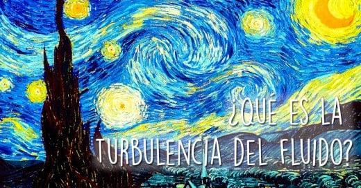 Van Gogh y la turbulencia del fluido