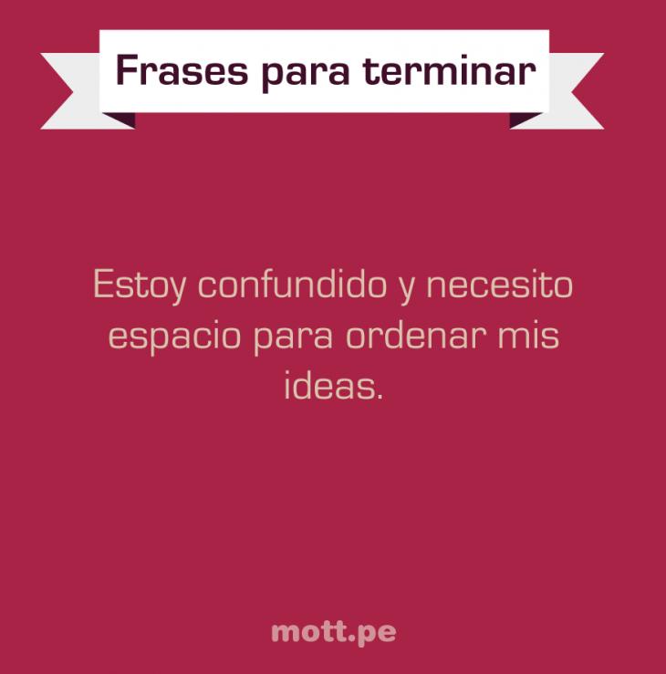 ESTOY CONFUNDIDO Y NECESITO ESPACIO PARA ENTENDER MIS IDEAS