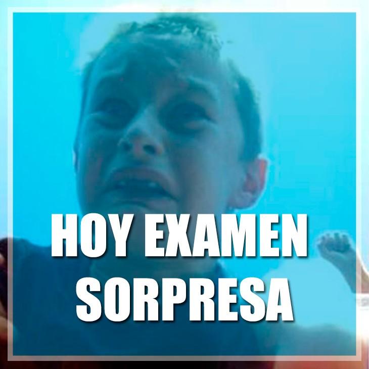 HOY EXAMEN SORPRESA