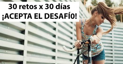30 RETOS POR 30 DÍAS PARA CAMBIAR TU ESTILO DE VIDA