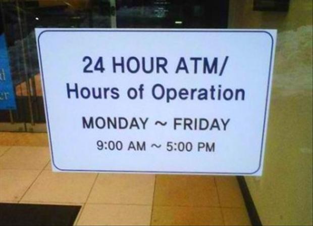 cajero las 24 horas, de lunes a viernes