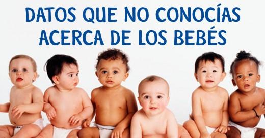 Datos que no conocías acerca de los bebés