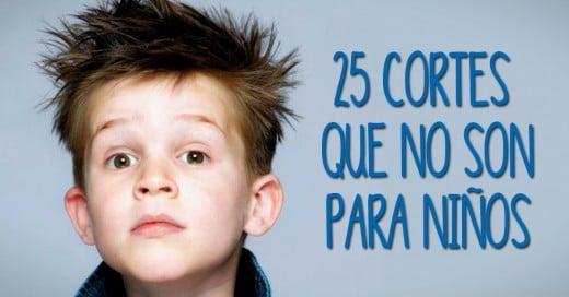25 Cortes de cabello que no deberia de usar un niño