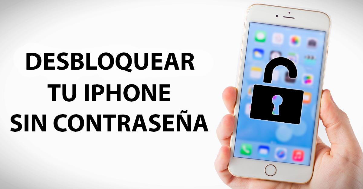 Desbloquear iphone 6 sin contraseña