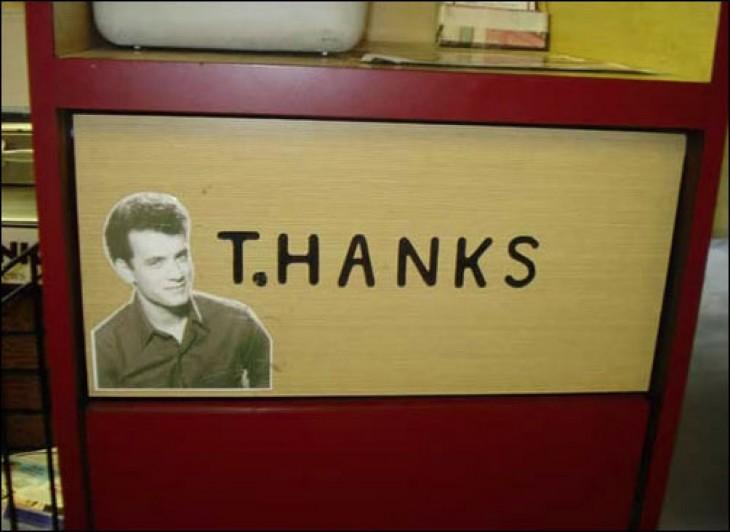 imagen de Tom Hanks en un letrero de THANKS