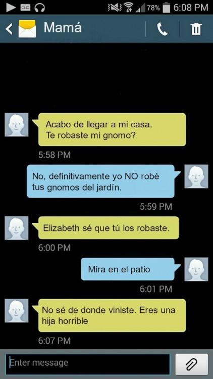 mensajes de madre a su hija reclamando sus gnomos en el jardín