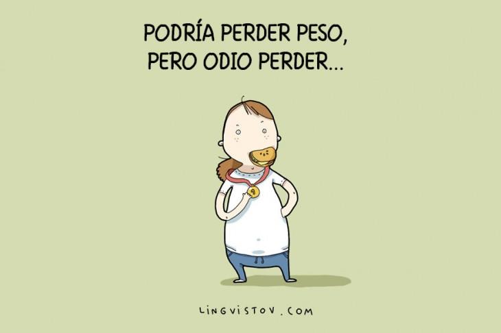 PODRÍA PERDER PESO, PERO ODIO PERDER