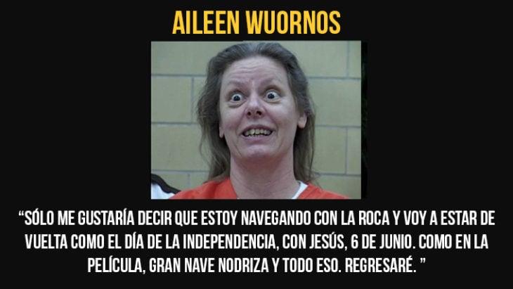 Aileen Wuornos fue ejecutada el 9 de octubre de 2002 por inyección letal