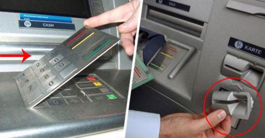 Señales que te ayudarán a detectar que un cajero automático ha sido alterado para estafarte
