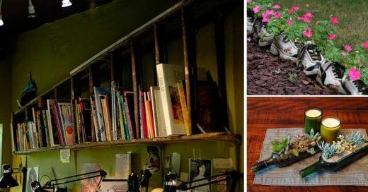 Cosas viejas que puedes reutilizar para decorar tu casa