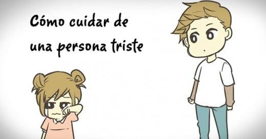 Como cuidar de una persona triste