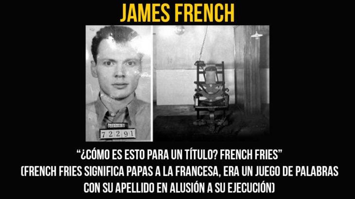 James French fue ejecutado en la silla eléctrica a la edad de 30 años