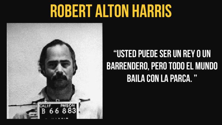 Robert Alton Harris murió el 21 de abril de 1992 en la cámara de gas