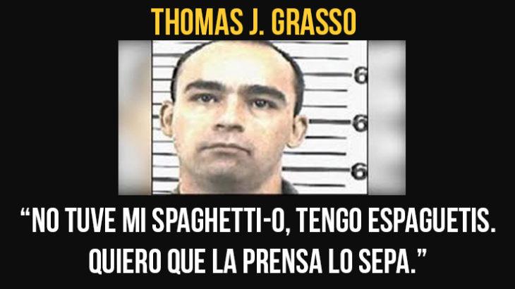 Thomas Grasso sus últimas palabras las aprovechó para quejarse de su última comida