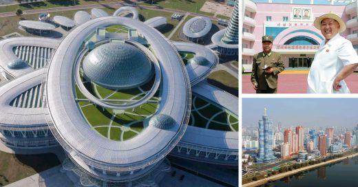 Los edificios mas raros y gigantescos de Corea del Norte