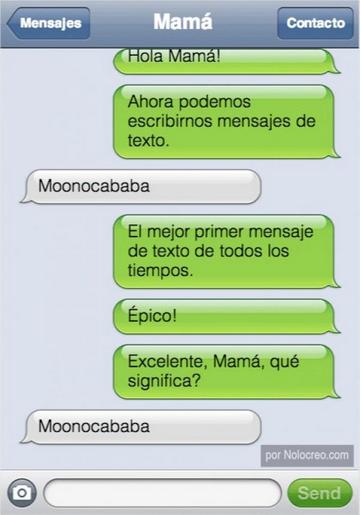 Mensaje entre padres e hijos: Mamá manda mensaje escribiendo Moonocababa