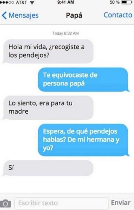 "Mensaje entre padres e hijos: Papá manda mensaje ""¿recogiste a los pendejos?"""