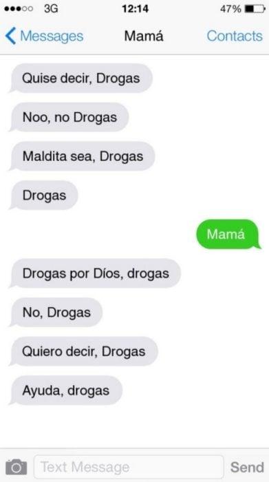 Mensaje entre padres e hijos: Mamá escribiendo mensajes en donde sólo pone drogas