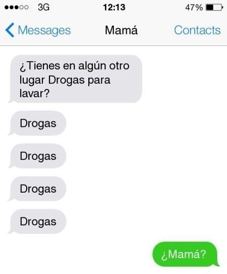 Mensaje entre padres e hijos: Mamá le pide a su hijo drogas para lavar