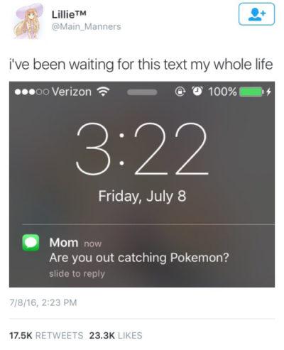 Adictos Pokemón Go. mensaje de mama
