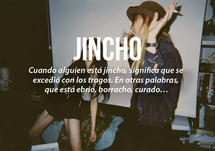 Modismos colombianos. Jincho