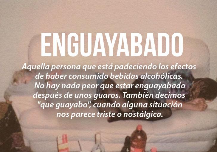 Modismos colombianos. Enguayabado
