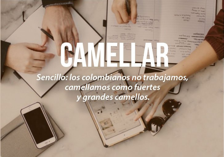 Modismos colombianos. Camellear