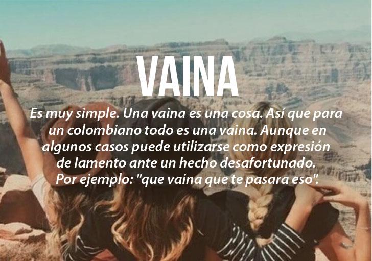 Modismos colombianos. Vaina