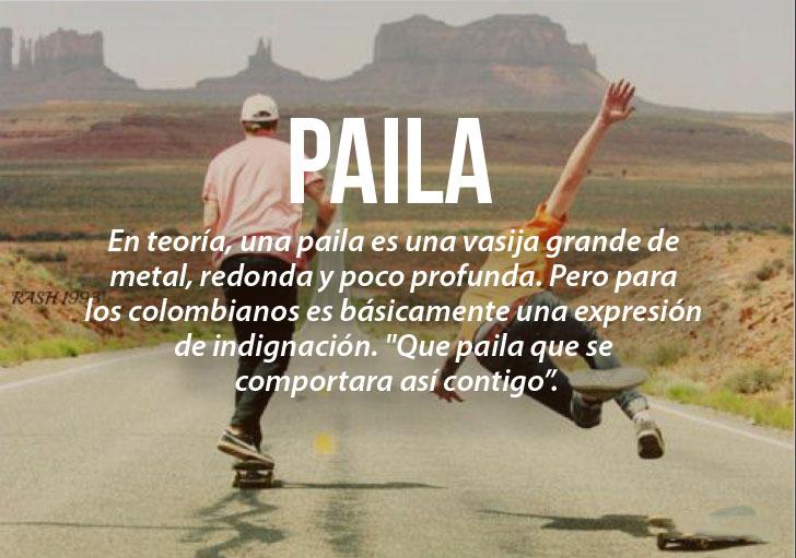 Modismos colombianos. Paila